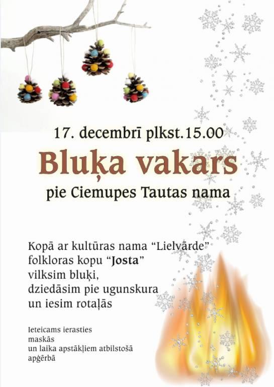17. decembrī Ciemupē Bluķa vakars